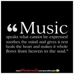 "Image result for whos wrote this quote? ""Medicine heals the body, music heals the soul"""