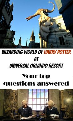 Have questions about planning a visit to Wizarding World of Harry Potter in Universal Orlando Resort? Here's tried and true answers!