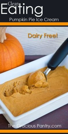 Clean Eating Pumpkin Pie Ice Cream. Perfect for celebrating Autumn!! #cleaneating