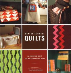 Denyse Schmidt Quilts: 30 Colorful Quilt and Patchwork Projects by Denyse Schmidt http://www.amazon.com/dp/0811844420/ref=cm_sw_r_pi_dp_sgJxvb0F2TH4R
