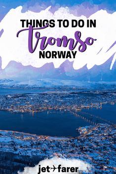Traveling to Tromsø, #Norway in the winter? We compiled a list of 15 things to do in Tromso that will blow your mind! | tromso norway winter | things to do in tromso norway | aurora borealis norway | tromso norway travel | northern lights |
