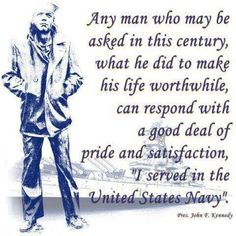 President John F Kennedy quote about serving in the United State Navy