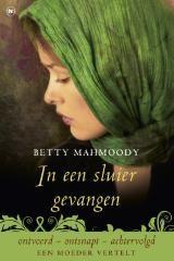 Betty Mahmoody - In een sluier gevangen. Wanja: Vooral de cultuur verschillen en de vreselijke onderdrukking van vrouwen wordt zeer goed beschreven! De vrouwen in Teheran willen ook wel anders, maar zijn meestal allemaal bang! Met dit boek leer je dat er twee kanten zijn! En niet zo te oordelen! Zou goed voor een boekenlijst zijn op school!