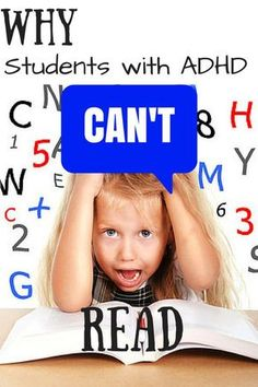 S.O.L. Train: Moments That Count in the Classroom: Why Students with ADHD Can't Read