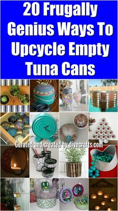 20 Frugally Genius Ways To Upcycle Empty Tuna Cans {Easy and fun projects with tutorial links} Created and curated by diyncrafts.com :) via @vanessacrafting
