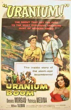 """URANIUM!"" (Atomic Hollywood posters at Retronaut)"