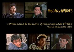 Where would be the merit...~~Hogan's Heroes