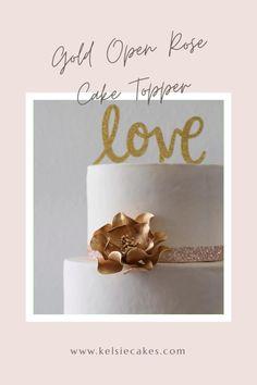 Diy Wedding Cake, Unique Wedding Cakes, Wedding Cake Toppers, Cake Decorating Techniques, Cake Decorating Tips, Gold Luster Dust, Open Rose, Bridal Shower Cakes, Rose Cake