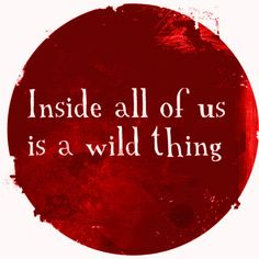 . wild thing, red, wisdom, tattoo quotes, thought, inspir