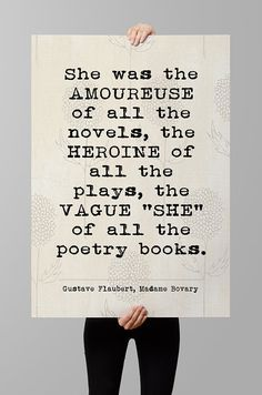 """Gustave Flaubert Madame Bovary quote, """"She was the amoureuse. Printable Quotes, Printable Art, Definition Of Love, Poem A Day, Memories Quotes, Journal Quotes, Wonder Quotes, Literary Quotes, Poetry Books"""