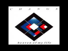 HEAVEN OF MY LIFE - CHANGE (A J ski Extended Mix)
