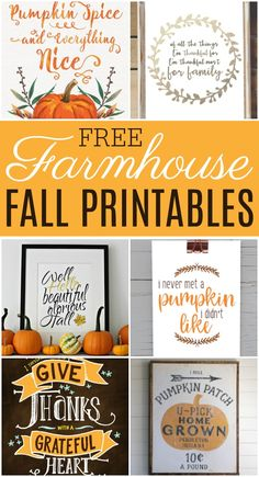 Don't spend a fortune decorating for fall this season when you have all of these gorgeous free farmhouse fall printables available.