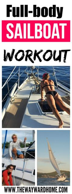 Want to learn how to do a full body workout in a small space? Check out these tips from a sailor on how to stay fit on a sailboat. #sailing #workout #fullbody #exercise via @thewaywardhome