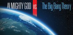 Almighty God vs. The Big Bang Theory