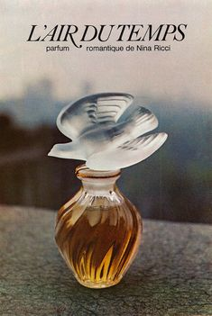 "1974 Nina Ricci's L'air Du Temps Perfume fragrance. 1971; the dove on the perfume bottle is made of lalique crystal. ""L'Air Du Temps - romantic perfume from Nina Ricci"" Trivia: The fragrance's name, L'Air ..."