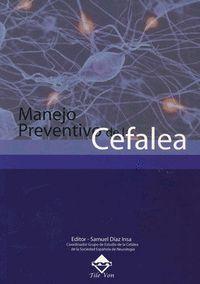 Manejo preventivo de la cefalea. http://kmelot.biblioteca.udc.es/record=b1516663~S12*gag