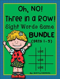 Sight Words Game: Oh, No! Three in a Row! BUNDLE (Sets 1-5) This is such a FUN GAME for literacy centers! Your students will love it and get practice with sight words at the same time! Kindergarten and first grade reading - $