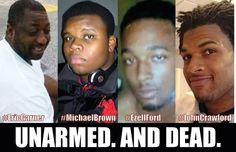 """You should recognize these names. They all belong to unarmed black men who were killed by law enforcement since July 2014 for seemingly inexplicable reasons: allegedly selling loose cigarettes, allegedly holding a toy gun in the toy section of Wal-Mart, allegedly running away after a scuffle with the cops, and allegedly complying with police and lying down on the street."""