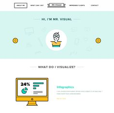 A friendly flat design in this one pager for with some Mr. Visual with some clear custom icons that appear as you scroll down.