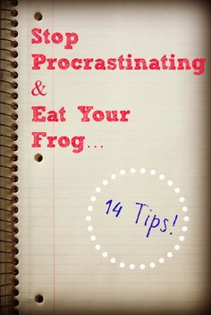 Get organized top procrastinating... 14 time management tips on how to get it done.  Eat Your Frog is a great technique to end your procrastination