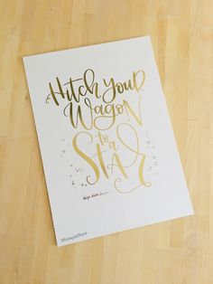 Foiled print by TeenyLetters on Etsy | hitch your wagon to a star | Ralph Waldo Emerson