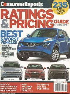Consumer Reports Magazine Best Cars SUVs And Trucks Sedans Hybrids - Consumer reports dealer invoice