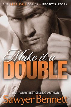 Make It A Double by Sawyer Bennett - 4 Stars