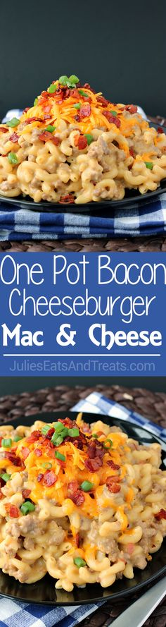 One-Pot Bacon Cheeseburger Mac & Cheese - a super simple weeknight dinner…