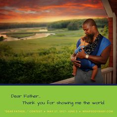 Babywearing Dads: A contest of love letters to the men who wear