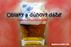 Dúhový dážď - experimentujeme s deťmi - Nasedeticky. Ways Of Learning, Learning Activities, Science, Children, Tableware, How To Make, Life, Hocus Pocus, Montessori