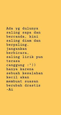 Story Quotes, Mood Quotes, Daily Quotes, True Quotes, Best Quotes, Cinta Quotes, Longing Quotes, Quotes Galau, Quotes For Book Lovers