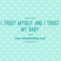 Birth affirmation Natal Hypnotherapy Hypnobirthing Trust body and baby
