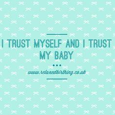 Birth affirmation Natal Hypnotherapy Hypnobirthing Trust body and baby