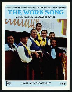 NAT ADDERLEY - OSCAR BROWN JR. - WORK SONG - HERB ALPERT - 1960 - JAZZ SONG