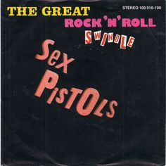 "Sex Pistols - The Great Rock'n'Roll Swindle [1979, Virgin 100 916│Germany] - 7""/45 vinyl record [PUNK]"