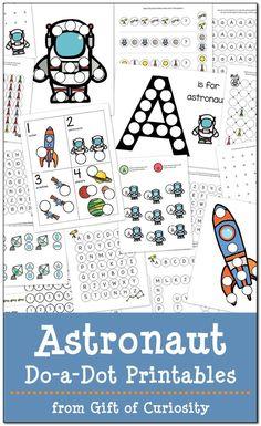 Astronaut Do-a-Dot Printables free - http://www.giftofcuriosity.com/astronaut-do-a-dot-printables-free/