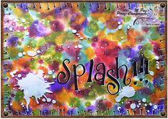 """Manos y Mente: ¿Te vas a perder un rato divertido jugando y """"guarreando"""" en tu Art Journal?  No lo dudes, el reto Splash!!! es ideal para ello.   Aún estás a tiempo."""