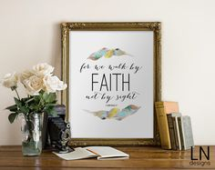 Instant 'for we walk by faith not by sight' 2 by mylovenotedesigns