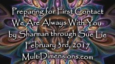 Preparing for First Contact We Are Always With You by Sharman through Su...