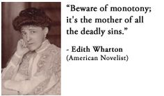 For more information about Edith Wharton: http://www.Dailyliteraryquote.com/dlq-literature-magazine/  Courtesy of http://www.DailyLiteraryQuote.com.  More quotes and social literary discussions at CulturalBook.com