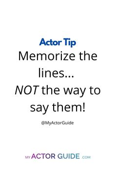 Acting Lessons, Acting Skills, Acting Tips, Acting Career, Acting Quotes, Voice Acting, Acting Scripts, Acting Monologues, How To Memorize Lines