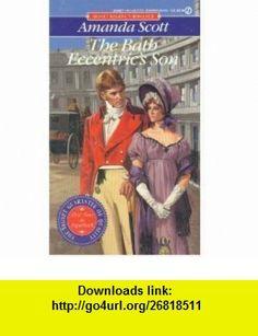The Bath Eccentrics Son (Signet) (9780451171702) Amanda Scott , ISBN-10: 0451171705  , ISBN-13: 978-0451171702 ,  , tutorials , pdf , ebook , torrent , downloads , rapidshare , filesonic , hotfile , megaupload , fileserve