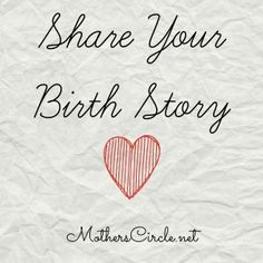 Share Your Birth Story on Mother's Circle