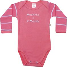 Body Bebê Menina Frase Madrinha Rosa - Best Club :: 764 Kids | Roupa bebê e infantil