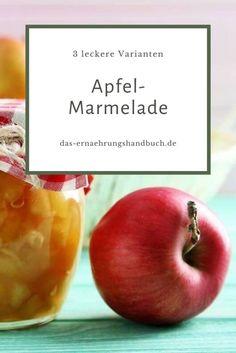 Jetzt ist wieder Apfel-Saison! Damit ihr die Äpfel das ganze Jahr genießen könnt, hier drei tolle Rezepte für Apfel-Marmelade.  #Apfel, #ApfelRezepte, #BirnenRezepte, #Marmelade, #TomatenRezepte Fruit, Dips, Food, Pear Recipes, Fruit Recipes, Low Calorie Desserts, Ayurvedic Recipes, Side Dish Recipes, Healthy Food