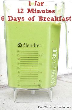 1 Jar, 12 Minutes, 6 Days of Breakfast | Are High Powered Blenders Really Worth It? | DontWastetheCrumbs.com