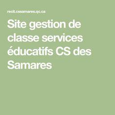 Site gestion de classe services éducatifs CS des Samares Math Equations, How To Plan, Classroom Management, Board, Children