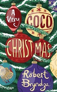 A Very Coco Christmas: A Coco Pinchard Christmas novella by Robert Bryndza http://www.amazon.com/dp/B00YVD3U40/ref=cm_sw_r_pi_dp_7sgJvb1XMQA1F