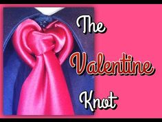 The Valentine Knot: How to tie a tie - YouTube
