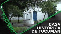 Conoce la Casa historia de Tucuman en  Argentina